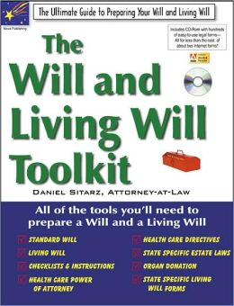 The Will and Living Will Toolkit: The Ultimate Guide to Preparing Your Will and Living Will