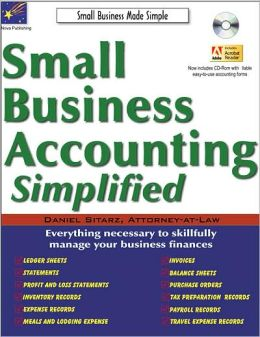 Small Business Accounting Simplified: The Ultimate Guide to Small Business Accounting, 5th Edition