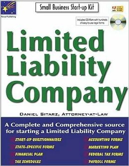 Limited Liability Company: Small Business Start-Up Kit