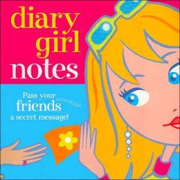 Diary Girl Notes