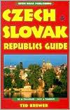 Open Road Publishing: Czech and Slovak Republics Guide (1999)