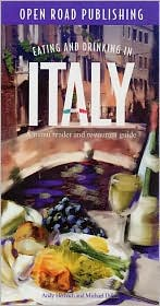 Eating and Drinking in Italy: Italian Menu Reader and Restaurant Guide