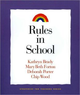 Rules in School (Strategies for Teachers Series, 4)