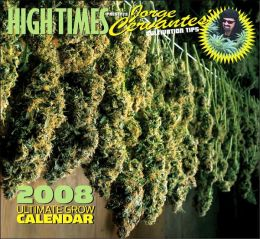 2008 High Times Wall Calendar