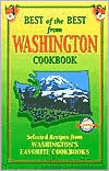 Best of the Best from Washington: Selected Recipes from Washington's Favorite Cookbooks