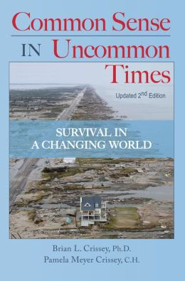 Common Sense in Uncommon Times: Survival in a Changing World