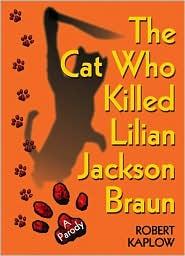The Cat Who Killed Lilian Jackson Braun: A Parody