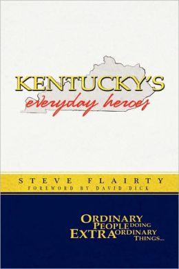 Kentucky's Everyday Heroes