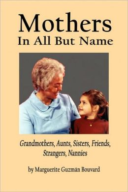Mothers In All But Name