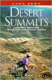 Desert Summits: A Climbing and Hiking Guide to California and Southern Nevada