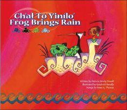 Ch'at to Yinilo'/Frog Brings Rain