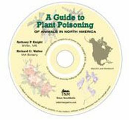 A Guide to Plant Poisoning of Animals in North America (CD-ROM)