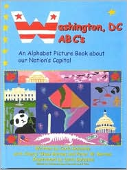 Washington, DC, ABCs: An Alphabet Book about Our Nations Capital