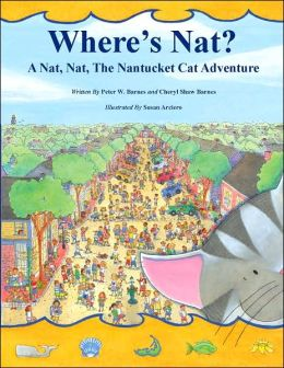 Where's Nat?: A Nat, Nat, the Nantucket Cat Adventure