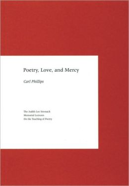 Poetry, Love, and Mercy