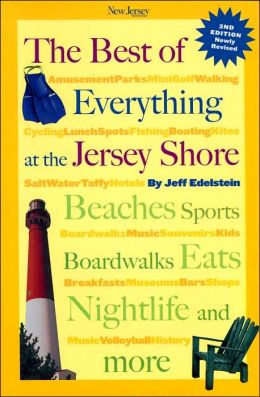 The Best of Everything at the Jersey Shore