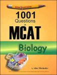 Book Cover Image. Title: ExamKrackers 1001 Questions in MCAT Biology, Author: Alex Merkulov