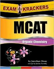 Examkrackers MCAT Organic Chemistry: 4th Edition