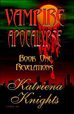 Vampire Apocalypse: Book One: Revelations