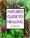 Nature's Guide to Healing