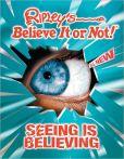 Ripley's Believe It or Not! Seeing is Believing