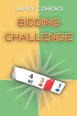 Larry Cohen's Bidding Challenge