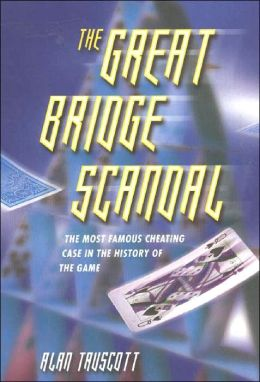 Great Bridge Scandal: The Most Famous Cheating Case in the History of the Game