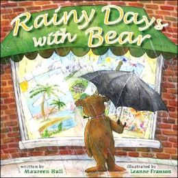 Rainy Days with Bear