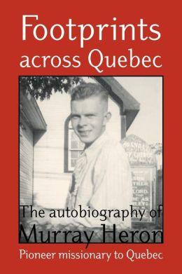 Footprints Across Quebec