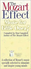 The Mozart Effect : Music for Little Ones