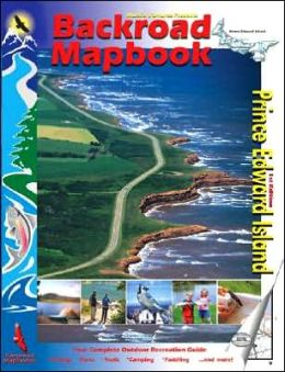 Backroad Mapbook: Prince Edward Island