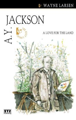 A.Y. Jackson: A Love for the Land