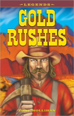 Legends: Gold Rushes