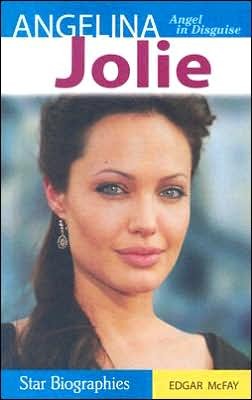 Angelina Jolie: Angel in Disguise