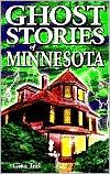 Ghost Stories of Minnesota