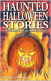 Haunted Halloween Stories: A Collection of Ghost Stories
