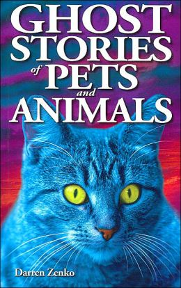 Ghost Stories of Pets and Animals
