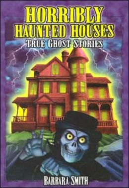 Horribly Haunted Houses