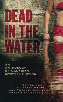 Dead in the Water: An Anthology of Canadian Mystery Fiction