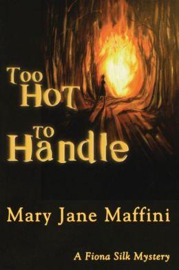 Too Hot to Handle (Fiona Silk Series #2)