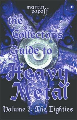Collector's Guide to Heavy Metal, Volume 2: The Eighties