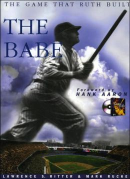 Babe: The Game That Ruth Built