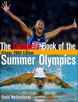 Complete Book of the Summer Olympics: Athens 2004 Edition