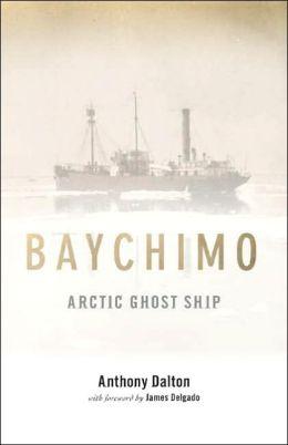 Baychimo: Arctic Ghost Ship