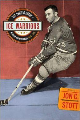 Ice Warriors: The Pacific Coast/Western Hockey League 1948-1974