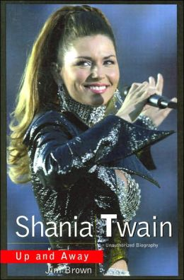 Shania Twain: Up and Away