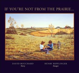 If You're Not from the Prairie...
