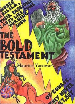 The Bold Testament