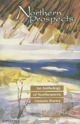 Northern Prospects: An Anthology of Northeastern Ontario Poetry