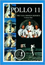 Apollo 11: The NASA Mission Reports